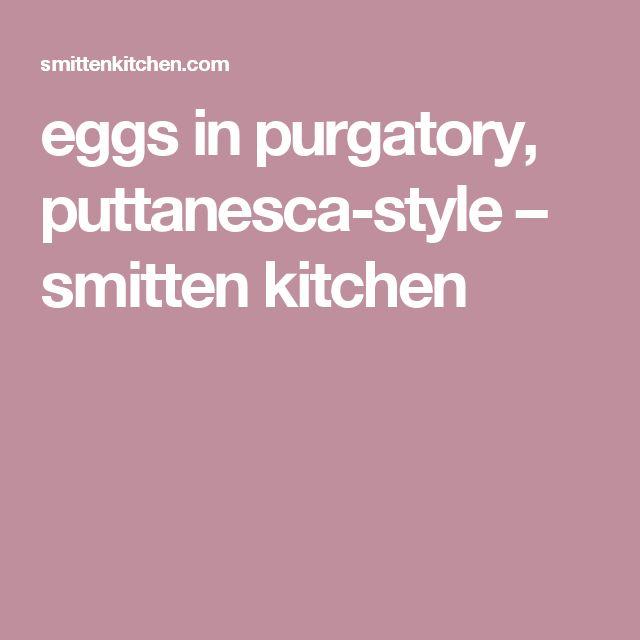 eggs in purgatory, puttanesca-style – smitten kitchen