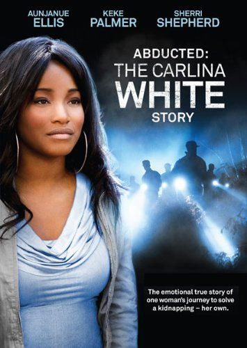 Abducted: The Carlina White Story LIONSGATE FILMS http://www.amazon.com/dp/B00ARWWSI8/ref=cm_sw_r_pi_dp_Jp8Vub1KYTXKG