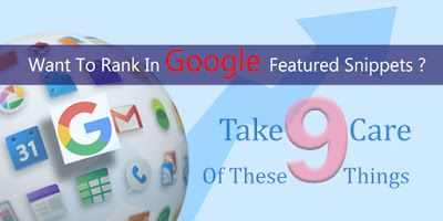 Want To Rank In Google Teake Care Of These 9 Things Feature Snippet. #goole #seo #smm #sem #smo #ppc #rank #googlerank