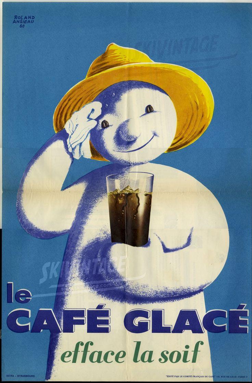 Le café glacé efface la soif - Affiche originale de Roland Ansieau (1960)