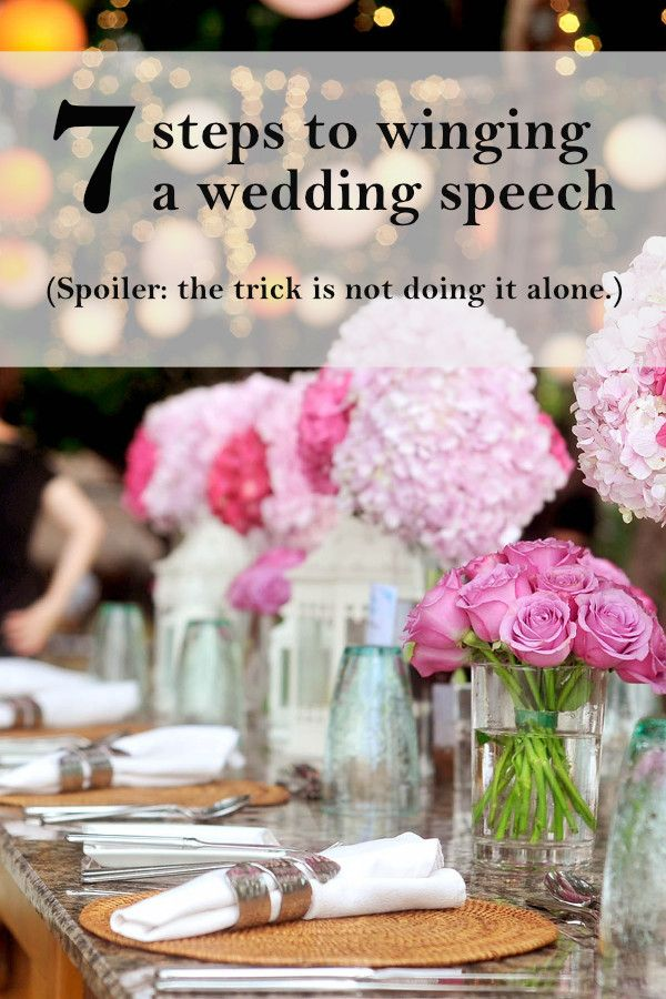 Winging a wedding speech | Writing a wedding speech | ourguidetotheeveryday.com