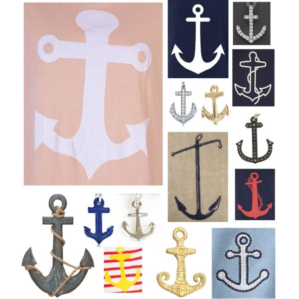 Anything with ANCHORS <3: Anchors, Fashion, Style, Gotta, Polyvore, Smile, Create, Abbymcmullen23