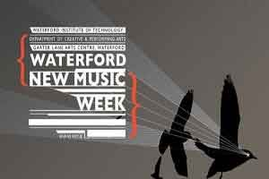 Waterford New Music Week 2015 23rd to 29th March