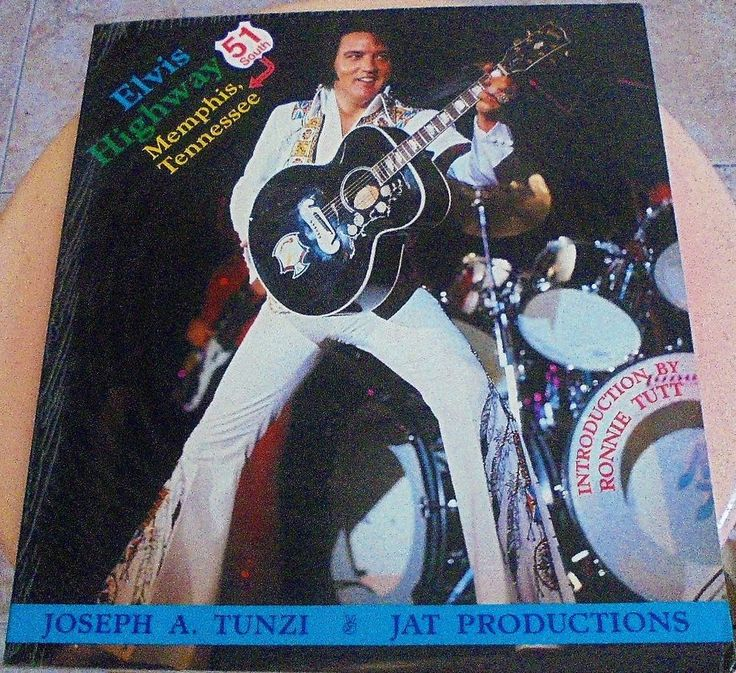 ELVIS highway 51 south Memphis Tennessee - JOSEPH A. TUNZI - J.A.T PRODUCTIONS