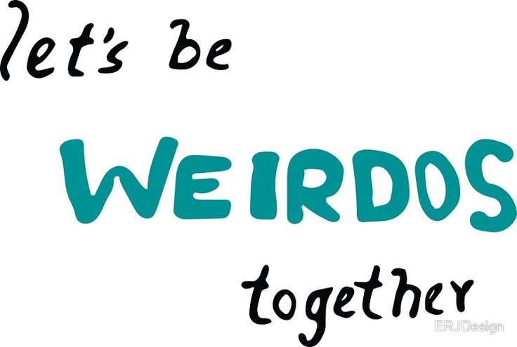 Be Weird by ERJDesignFind T-shirts, stickers, pillows and bags with this cute design:) #redbubble #independentdesigner #onlineshop #weirdos #silly #stickers #homedecor #fashion