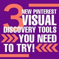 3 new #Pinterest visual discovery tools you need to try! #socialmedia