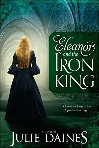 Eleanor and the Iron King: Julie Daines: 9781680472370: Amazon.com: Books