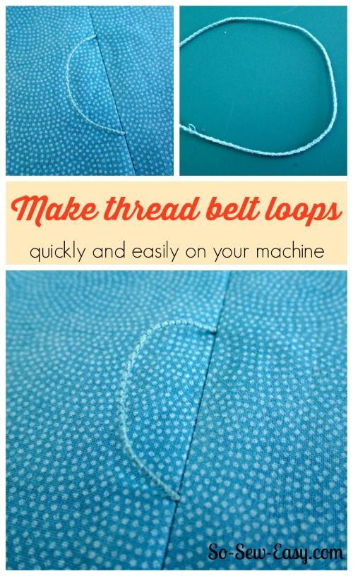 How to Make Thread Belt Loops - I originally found this great project on freeneedle.com along with 1,000s of other free sewing and craft ideas!