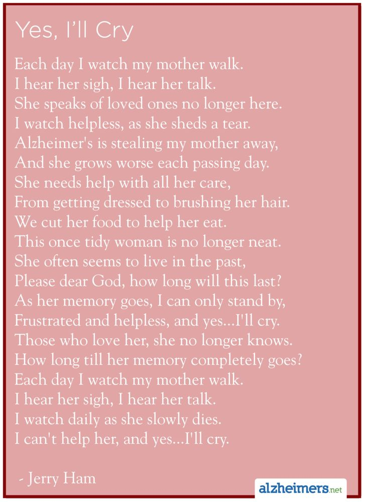 Alzheimer's Poem: Yes, I'll Cry by Jerry Ham