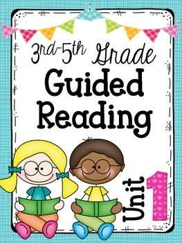 3rd-5th Grade Guided Reading Unit 1 This is a 6-week unit that is broken down to day by day lessons. Each lesson contains directions for a mini lesson, independent reading time, and closing. There is also an additional handout or guided practice activity for each of the lessons. That's not all! Each week of the unit also includes the following: -reading choice board for homework -fluency passage -vocabulary words and vocabulary quiz