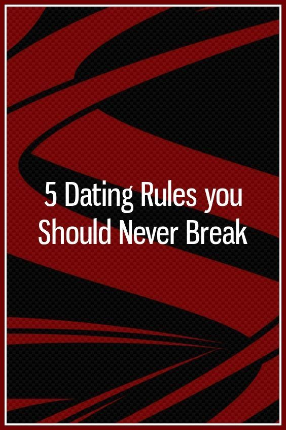 dating rules you should break