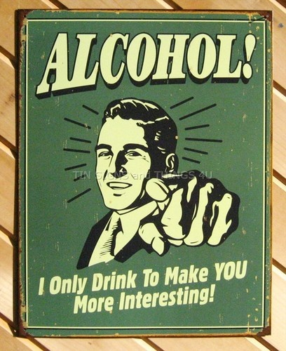Alcohol TIN SIGN bar beer vtg funny retro metal wall decor drink mancave ad 1329