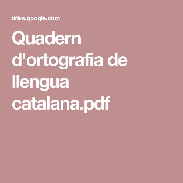 Quadern d'ortografia de llengua catalana.pdf