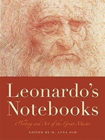 'Leonardo's Notebooks: Writing and Art of the Great Master'  By Leonardo Da Vinci (Author), H. Anna Suh (Editor)  #Great #Books #World #Classics #Books #Western #Canon #Religion #Science #Art