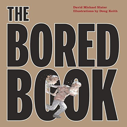 The Bored Book by David Michael Slater A brother and sister are bored and irritated visiting their grandfather. There's no TV, no video games or computers — only books! Sent by their grandfather into the attic, they discover a dusty volume that is unlike all the others. When they open it, it expands into a giant map. As the map grows larger and larger, filling the attic, the children fall into adventures that take them all over the world, face to face with sharks, pirates, knights, even an…