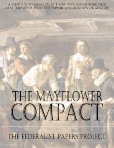"Get a FREE copy of ""The Mayflower Compact"". The Mayflower Compact, signed by 41 English colonists on the ship Mayflower on November 11, 1620, was the first written framework of government established in what is now the United States. The compact remained in effect until Plymouth was incorporated into the short-lived Dominion of New England in 1686 and subsequently absorbed into the Massachusetts Bay Colony in 1691."