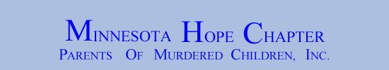 Minnesota Hope Chapter Meets at Homestead United Methodist Church 400 13th Ave. SE Rochester, MN Questions? Contact Connie (507) 358-4017 or Lois (507) 367-4646.