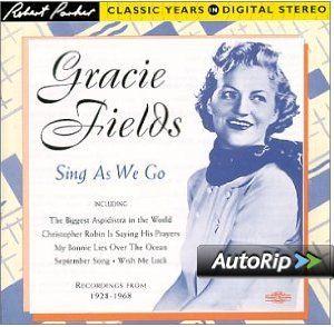 Gracie Fields - Sing As We Go: Amazon.co.uk: Music