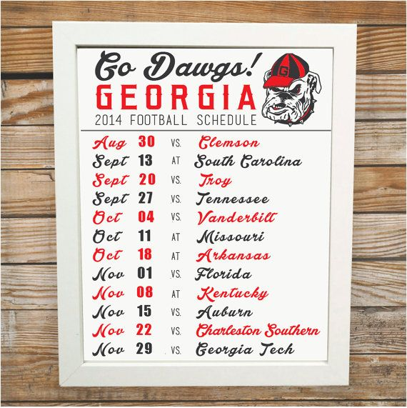 Your 2014 Georgia Football Schedule is here! Display your favorite teams schedule with this 8x10 original print :) GO DAWGS!    This product is