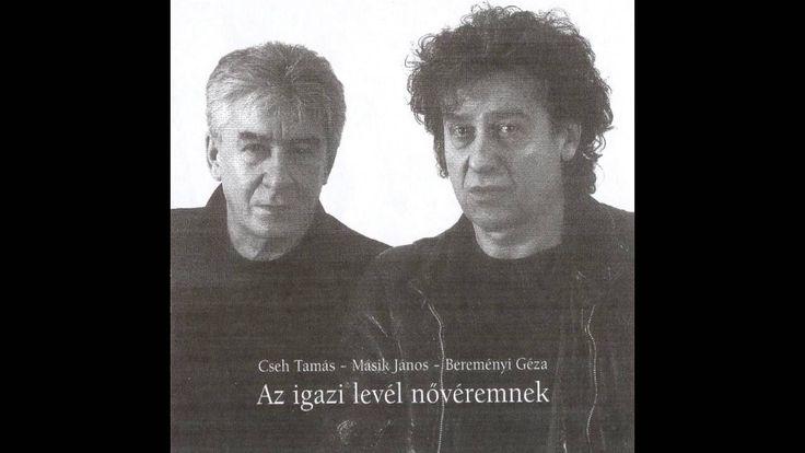 Cseh Tamás - Másik János: Keresztben jégeső