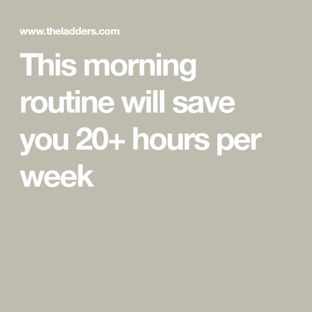 This morning routine will save you 20+ hours per week