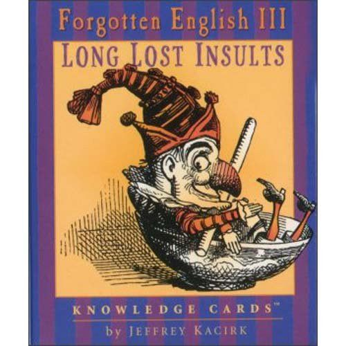 FORGOTTEN ENGLISH INSULTS KNOWLEDGE CARDS