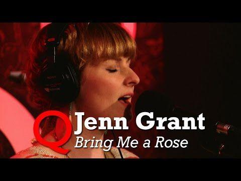 """Jenn Grant - """"Bring Me a Rose"""" (Live) #jenngrant #cbcQ"""