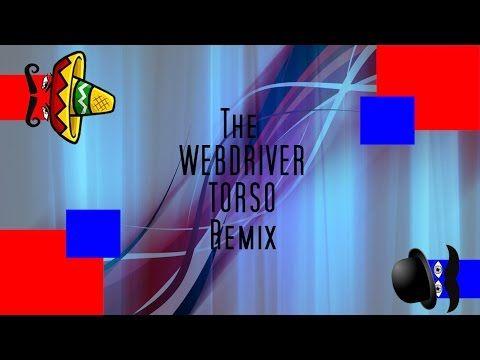 The Webdriver Torso Remix (Light Years) [Azer-Bot Edit] - Other Origins