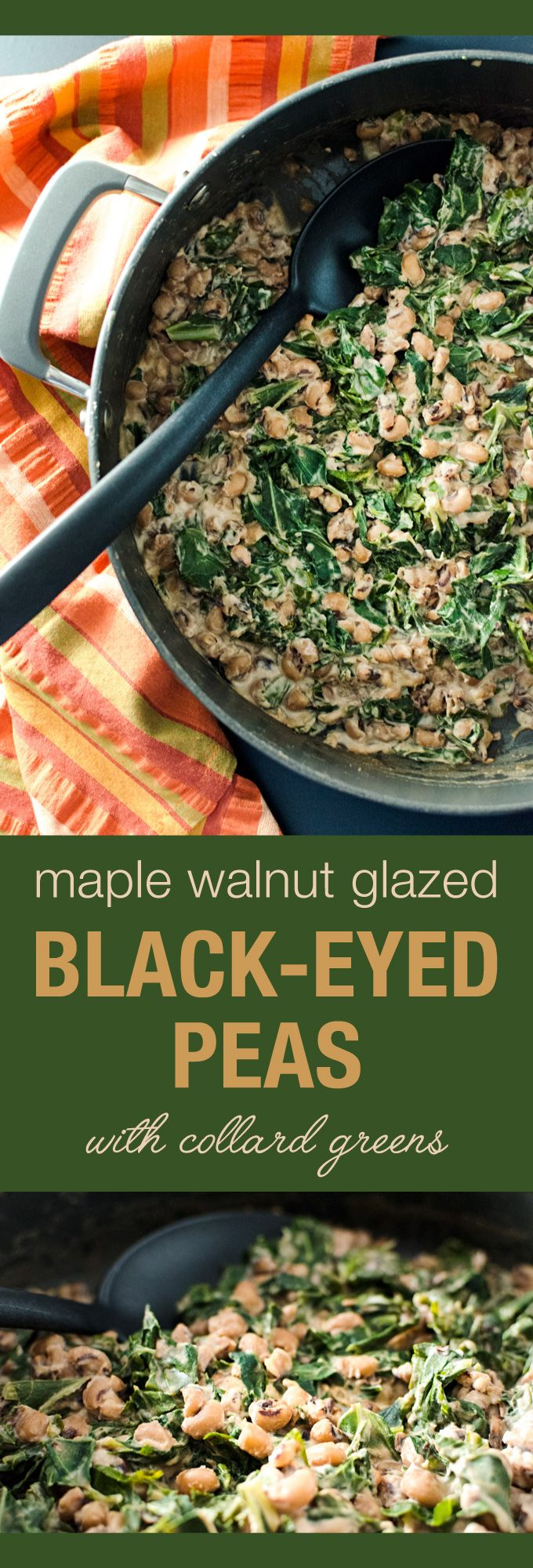 Maple Walnut Glazed Black-Eyed Peas with Collard Greens - inspired by flavors…