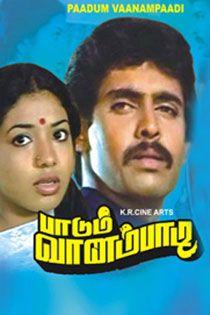 Paadum Vaanampaadi (1985) Tamil in SD - Einthusan
