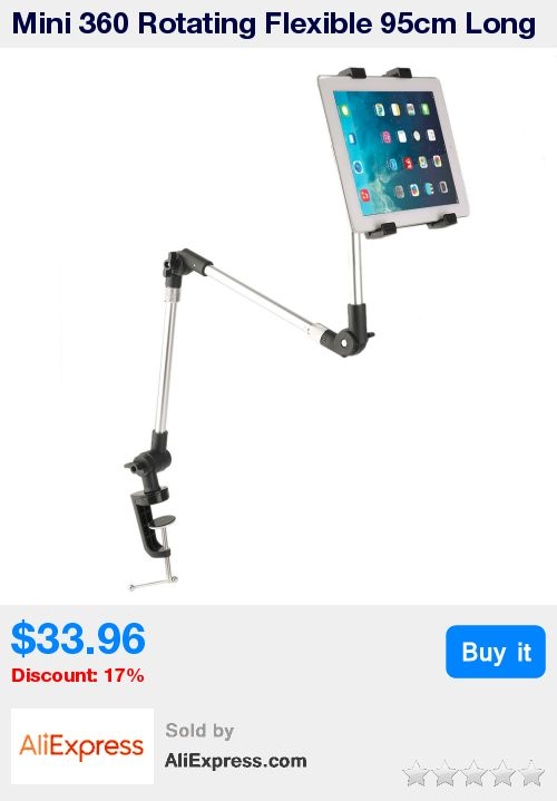 Mini 360 Rotating Flexible 95cm Long Arm Tablet PC Holder Mobile Phone Stand Lazy Bed Table Mount Bracket for iPad Air New * Pub Date: 09:33 Apr 12 2017