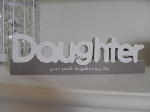 DAUGHTER YOUR SMILE BRIGHTENS MY DAY WHITE WOODEN PLAQUE CHIC N SHABBY SPLOSH
