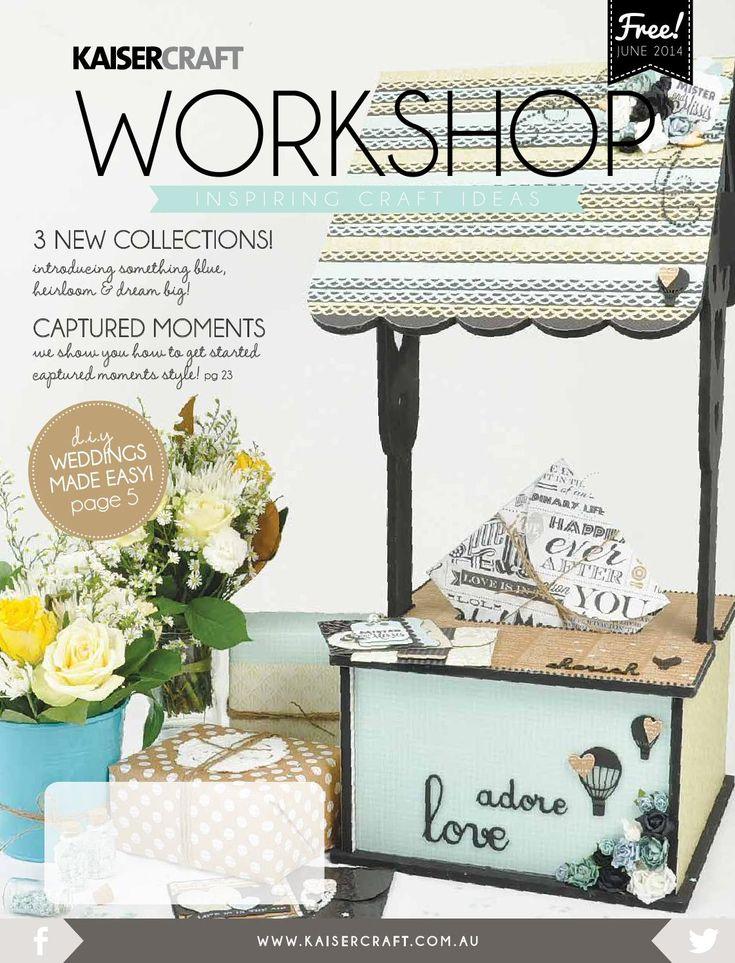 Kaisercraft Workshop - June 2014  Inspiring Craft Ideas - using June 2014 New Releases