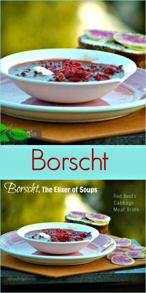Borscht, the Elixer of Soups; Brown Bread with Watermelon Radishes - Spinach Tiger
