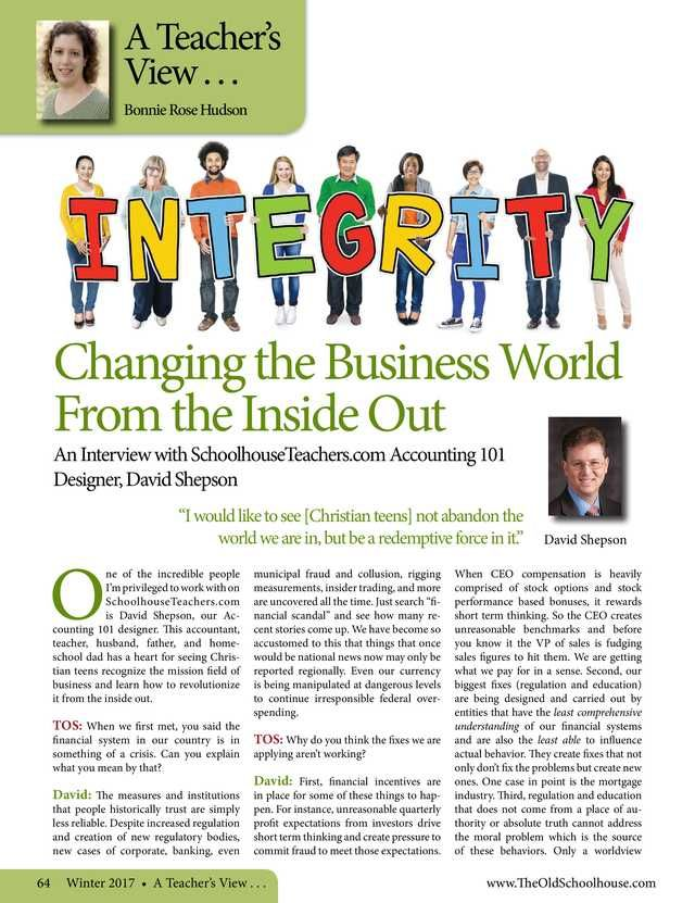 Changing the Business World From the Inside Out  By: Bonnie Rose Hudson---The Old Schoolhouse Magazine - Winter 2017 - Page 64-65