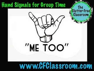 """I like the """"me too"""" hand signal when 1 student is sharing something & then 10 hands go up ready to share their story.... they can just do the """"me too"""" signal instead! :)"""
