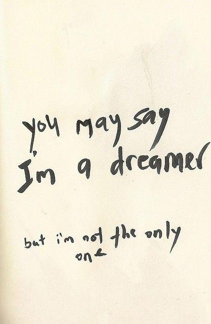 Im a dreamer