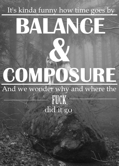 Balance And Composure Lyrics