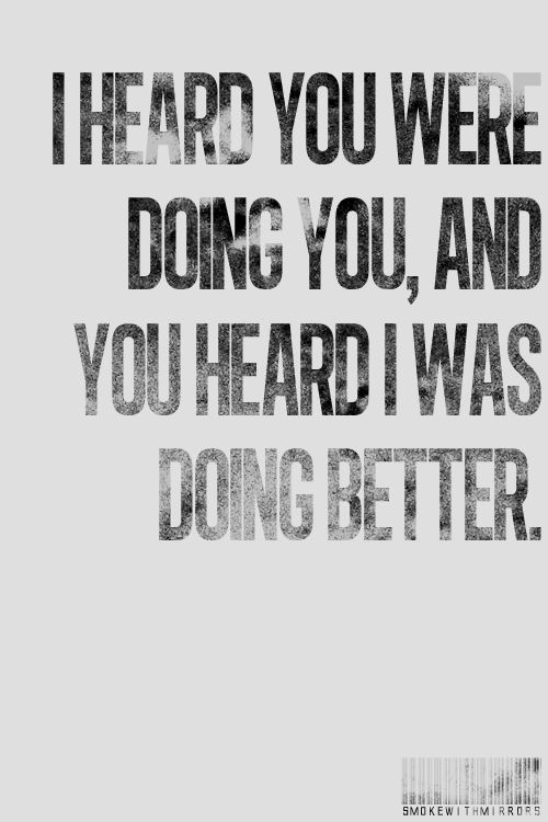 Quotes About Doing You Doing Better | A little more COUNTRY than that | Pinterest  Quotes About Doing You