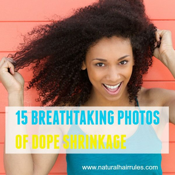 15 Photos of Naturals With Dope Shrinkage