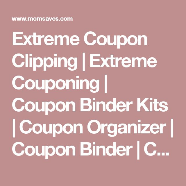 Extreme Coupon Clipping | Extreme Couponing | Coupon Binder Kits | Coupon Organizer | Coupon Binder | Coupon Organization | Organizing Coupons | Organize Coupons | Extreme Organization | Mom Coupon organization Tips | Mom Saves