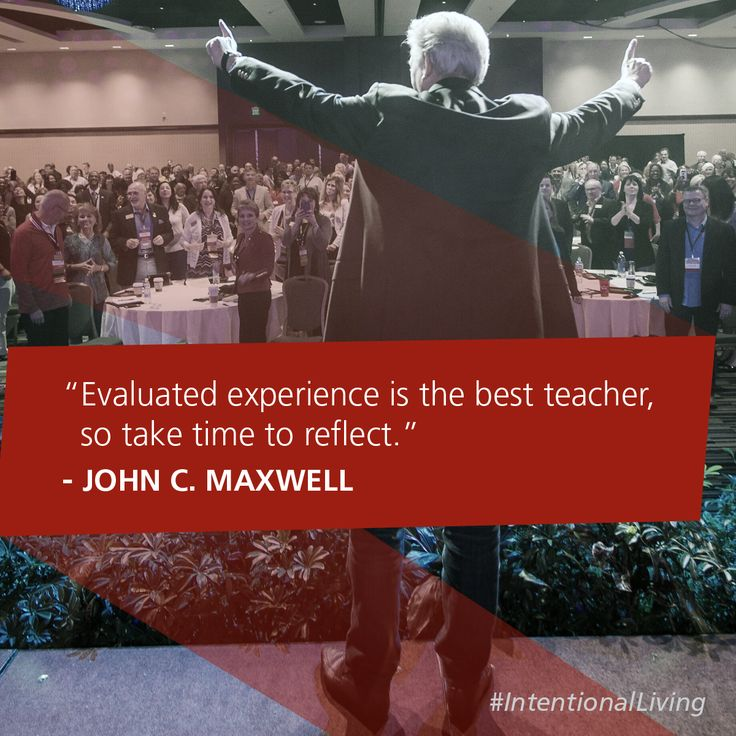 Take Time To Reflect Quotes: Evaluated Experience Is The Best Teacher, So Take Time To