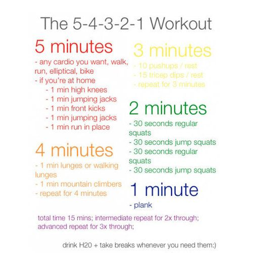 5-4-3-2-1 Workout > this is a good go-to, I do at least 10 min. of cardio then the rest and run through it twice if I want something more.