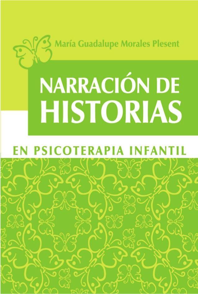 María Guadalupe Morales Plesent  Narración de historias en psicoterapia infantil  Enfoque de psicoterapia gestalt
