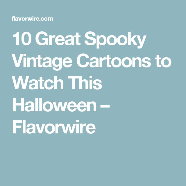 10 Great Spooky Vintage Cartoons to Watch This Halloween – Flavorwire