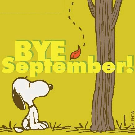 Snoopy Bye September October Hello October October Quotes Goodbye September  Welcome October Goodbye September Hello October