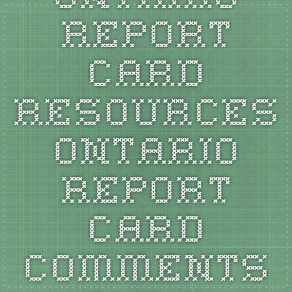 Ontario Report Card Resources - Ontario Report Card Comments And Learning Skills Generator