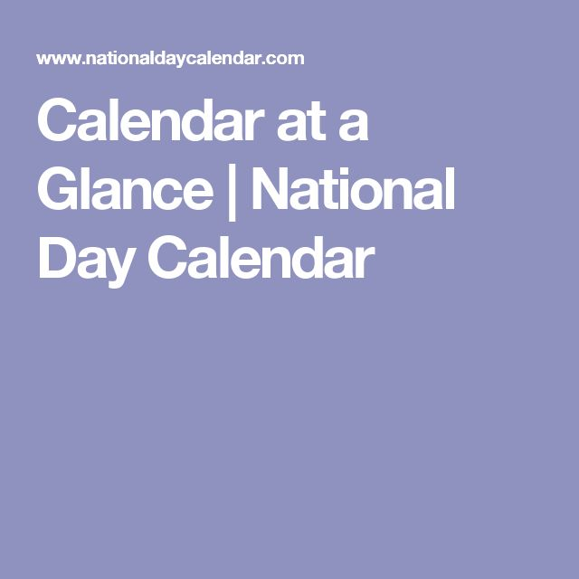 Calendar at a Glance | National Day Calendar