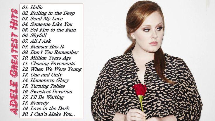 Best Of Adele Songs - Adele Greatest Hits Full Album Live 2017