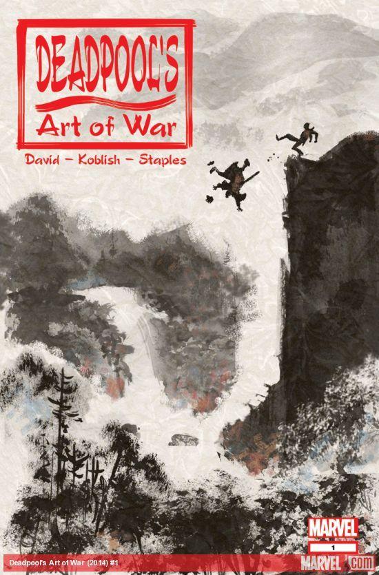Deadpool Rewrites Sun Tzu's ART OF WAR